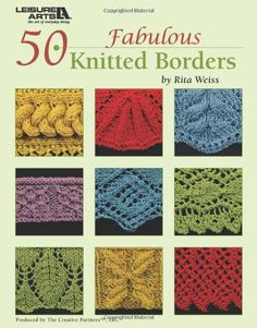 50 Fabulous Knitted Borders  (Leisure Arts #4884) by Rita Weiss Creative Partners http://www.amazon.com/dp/1574863401/ref=cm_sw_r_pi_dp_o1lUub0SVS0NB