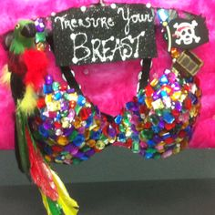 Art Bra 2011 Breast Cancer Awareness 3rd place  Bra/ gem stones/ hot glue/ parrot/ treasure chest/ handi work