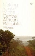 Making Sense of the Central African Republic