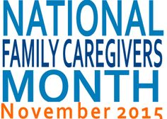 November is Family Caregivers Month