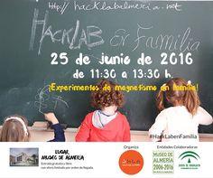 El #25J, actividad de @HacKLabAl en familia 👉  #MuseoAlmeria 11:30 h #magnetismo #MomandGeek #HackLabenFamilia