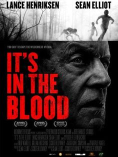 Lance Henriksen in It's in the Blood Horror Movie Posters, Sci Fi Horror Movies, Drama Movies, Hd Movies, Movies Online, Amazon Movies, Lance Henriksen, Internet Movies, Instant Video