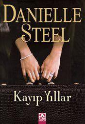 Kayıp Yıllar - Danielle Steel