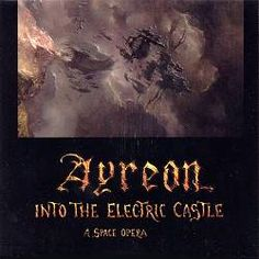 Into the Electric Castle - Ayreon