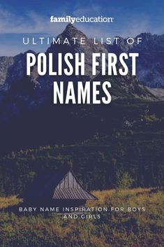Need baby name inspiration for your baby girl or boy on the way? These Polish first names for boys or girls might be perfect for you! #babyname #PolishNames