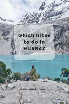How is it to climb the highest peeks in Huaraz? What about the altitude sickness and which sights are the best to visit? Jaké výšlapy si vybrat v Huaraz, Peru? Backpacking South America, South America Travel, Travel Guides, Travel Tips, Travel Hacks, Culture Travel, Solo Travel, Travel Around The World, Beautiful Beaches