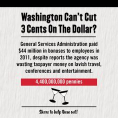 General Services Administration paid $44 millions in bonuses to employees in 2011, despite reports that the agency was wasting taxpayer money on lavish travel, conferences and entertainment. #ShowUsYourCuts