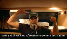luke bryan funny | He's a farm boy. They look naturally good in plaid, a cowboy hat ...