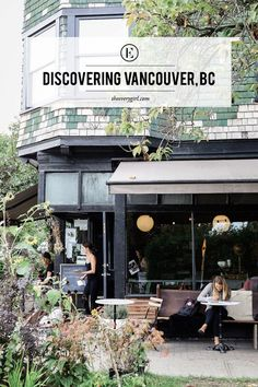 Discovering the Neighborhoods of Vancouver, BC - The Everygirl