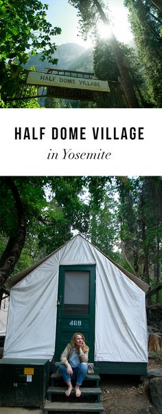 Everything you need to know about Half Dome Village in Yosemite (used to be called Camp Curry). Yosemite travel tips!