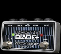EHX.com | Switchblade Plus - Channel Selector | Electro-Harmonix