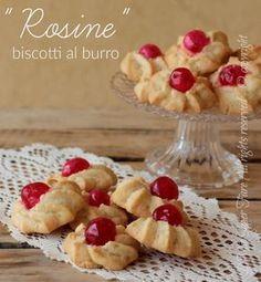 Rosine biscotti al burro facili e di sicura riuscita.Simili ai biscotti danesi con una deliziosa ciliegina candita e un gradevole aroma di vaniglia e limone