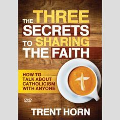 In The Three Secrets to Sharing the Faith, Horn draws on his long experience dialoguing about religion and life issues (with people ranging from politely curious to downright hostile) to identify for you the most important steps to initiating such discussions—and making them fruitful. $19.95