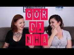 #Femininja - Coisas que toda gordinha já ouviu (com Leka Portela) - YouTube
