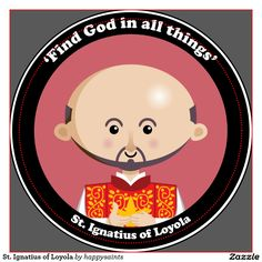 A cute and happy St. Ignatius of Loyola icon to bring love, joy and hope to your loved ones and yourself. Catholic School, Catholic Saints, St Ignatius Of Loyola, Ignatian Spirituality, Society Of Jesus, Mary And Martha, Round Magnets, Christian Kids, Round Stickers