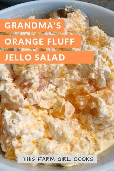 When we were growing up Orange Fluff Jello Salad or Orange Stuff was always on the table at potlucks parties Thanksgiving - you name it! Now it's time to share this Mandarin Oranges Jell-O Cool Whip and pineapple delight with the next generation! Cool Whip Desserts, Fluff Desserts, Jello Desserts, Jello Recipes, Health Desserts, Pudding Recipes, Sweets Recipes, Recipies, Jello Fruit Salads
