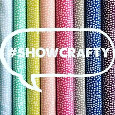 Don't forget we want to see your gorgeous crafty and sewing adventures tag us with #showcrafty then we can see and share with our community