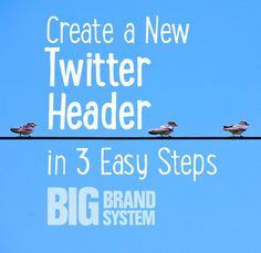 Be ready for Twitter's redesign on May 28, 2014. Here's how to create a new Twitter header image. It's super-easy and FREE! (Click for step-by-step instructions) http://www.bigbrandsystem.com/create-twitter-header/