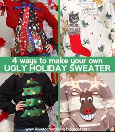 The UGLY HOLIDAY SWEATER party season is upon us, so we decided to share with you 4 super cheesy ways to dress up your holiday sweater in...