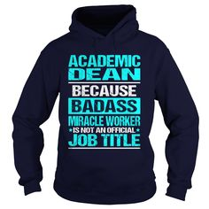 Awesome Academic Dean T-Shirts, Hoodies. VIEW DETAIL ==► https://www.sunfrog.com/LifeStyle/Awesome-ACADEMIC-DEAN-shirt-Navy-Blue-Hoodie.html?id=41382