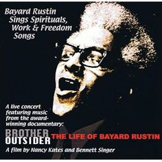 "Bayard Rustin, ""Bayard Rustin Sings Spirituals, Work & Freedom Songs,"" album cover, 2003"