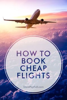 Air travel certainly has made getting around easy – but airfares are expensive. As a result, everyone hopes to get the cheapest tickets available. As masters of the art of money-saving, we know that we need to have a method to our madness. Let's take a look at the best ways to ensure you get the cheapest available flight. #DontPayFull