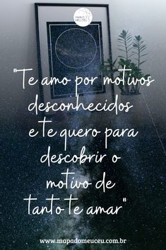 Mais frases de amor no link! Clique e confira! #amor #frasesdeamor #frasesamornamorado #frasesamorcasal #casal #estrelas #constelações #presentepersonalizado #presentescriativos #presenteparanamorado #motivos Chalkboard Quotes, Art Quotes, In Love Quotes, Reflection Quotes, Beautiful Love Quotes, Inspirational Quotes, Romantic Quotes, Te Amo, Imagenes De Amor