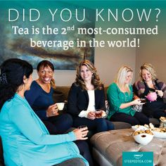 Tea is the 2nd most consumed beverage in the world...next to water? And by 2020 is on track to bypass coffee sales? Come join my team and start your own Tea Journey! www.queenoftea.com