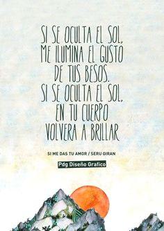 #Frases #Canciones SI ME DAS TU AMOR / SERU GIRAN PDg Diseño Grafico
