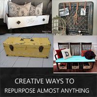 creative ways to repurpose almost anything