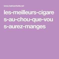 les-meilleurs-cigares-au-chou-que-vous-aurez-manges