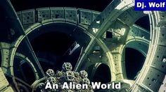 Dj. Wolf: An Alien World