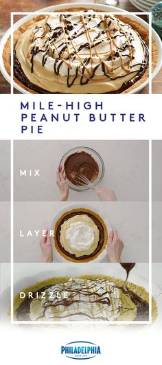 Layer on the yum. With this easy Mile-High Peanut Butter Pie, you only have to bake the crust. Then just top with creamy chocolate and peanut butter layers. #ItMustBeThePhilly