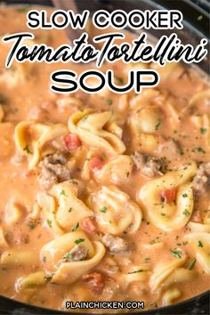 Slow Cooker Tomato Tortellini Soup Slow Cooker Tomato Tortellini Soup,Rezepte pot meals dinner recipes for family recipes pot recipes easy cooker recipes Slow Cooker Tortellini Soup, Tomato Tortellini Soup, Slow Cooker Soup, Slow Cooker Recipes, Cooking Recipes, Recipes With Cheese Tortellini, Italian Sausage Tortellini Soup, Italian Crockpot Recipes, Sausage Crockpot Recipes