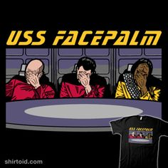 USS Facepalm   Shirtoid #captainpicard #commanderriker #facepalm #film #jeanlucpicard #ltcommanderworf #movies #scifi #startrek #startrekthenextgeneration #trulymadlygeekly #tvshow #williamtriker