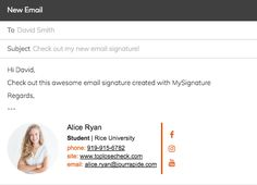 Free Email Signature Generator for major email clients (Gmail, Outlook, Apple Mail)  Get more from your business conversations with email signature generator! MySignature is a free online signature maker that provides you with the easy and professional way of identifying yourself via email correspondence. Templates, created by professional designers, and tips on using them for the best results are here at your service.