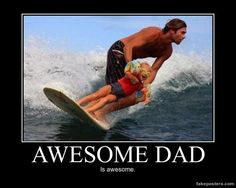Awesome Dad - Demotivational Poster