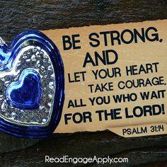"But I trust in you, O LORD; I say, ""You are my God"". Psalms 31:14"