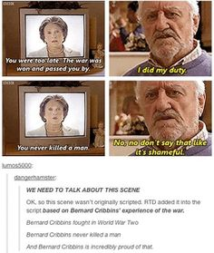 THIS IS BEAUTIFUL. this is why Doctor a Who is beautiful because a lot of it is true and real