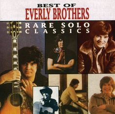 Everly Brothers - Rare Solo Classics