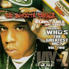 Who's The Greatest MC Vol. 2 - Jay Z - $3.00 #onselz