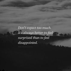 923 Best Quotes Disappointment Images In 2019 Thoughts Words
