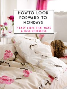 A Case of the Mondays: 7 simple tips that make for better Mondays