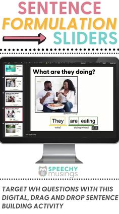 Target WH questions, formulating sentences, and early syntax with this digital, drag-and-drop, sentence building activity! Because it uses real pictures and age-appropriate, simple icons, it can be used with a wide variety of students, ages, and levels! This digital resource is great for in person speech therapy or teletherapy or distance learning! #sentenceformulationactivities #sentenceforumlationspeechtherapy #speechtherapyactivities #whquestions #speechideas #slp Speech Therapy Activities, Activities For Kids, Wh Questions, This Or That Questions, Sentence Building, Sentences, Distance, Target, Students