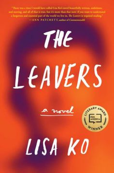 Looking for a great book to read next? Try The Leavers by Lisa Ko.