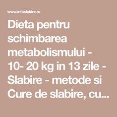 dieta de 13 zile pt schimbare de metabolism