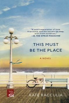 {WANT TO READ} This Must Be the Place: A Novel by Kate Racculia - a book I've been meaning to read #MMDchallenge #MMDreading