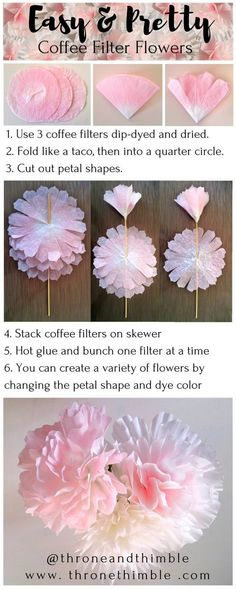 EASY & PRETTY Coffee Filter Flowers- these are so nice! Can create completely different flower shapes and colors- dip dye ombre effect- perfect for wedding centrepieces, and very inexpensive materials! Coffee Filter Roses, Coffee Filter Art, Coffee Filter Crafts, Coffee Filter Garland, Handmade Flowers, Diy Flowers, Fabric Flowers, Wedding Flowers, Diy Paper