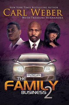 The Family Business 2 by Carl Weber, Reading book one again getting ready for two!!!!!!