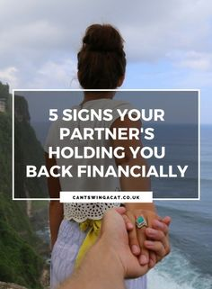 5 Signs Your Partner's Holding You Back Financially